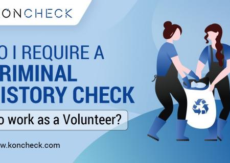 Criminal Background Checks Requirement to work as a Volunteer